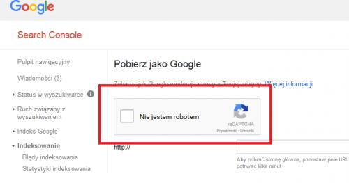 Nie jestem robotem w Konsoli Google w Pobierz jako Google